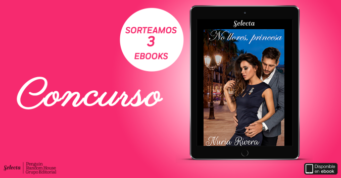 CONCURSO FACEBOOK 3 ebooks NO LLORES, PRINCESA